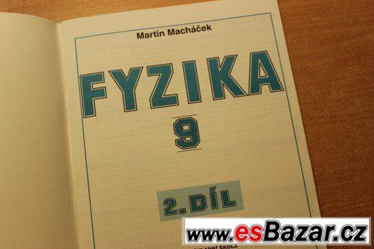 Fyzika 9. 2. díl Martin Macháček