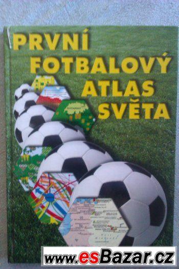 Kniha První fotbalový atlas světa (prodej). 70,- + pošt