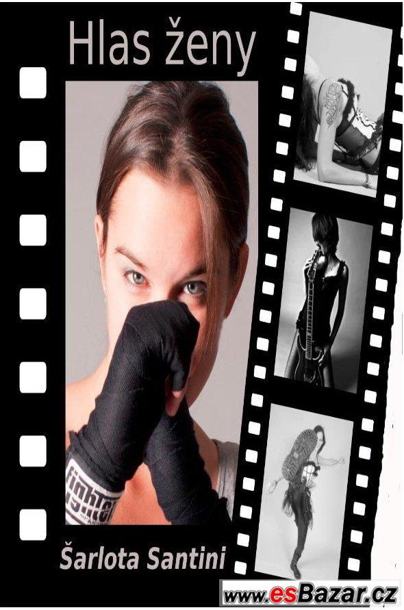 Hlas ženy - Šarlota Santini