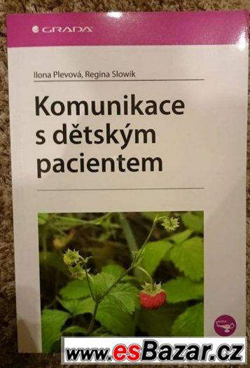 Komunikace s dětským pacientem - Plevová I., Slowik R.