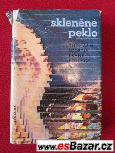 SKLENĚNÉ PEKLO - Frank M. Robinson, Thomas Nicholas Scortia