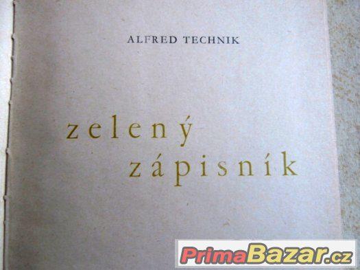 Zelený zápisník - Alfred Technik –