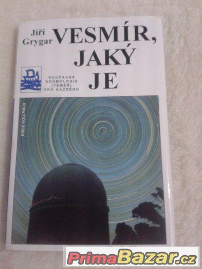 Vesmír, jaký je - Jiří Grygar