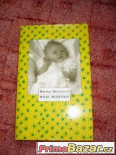 Moje miminko + malý deníček