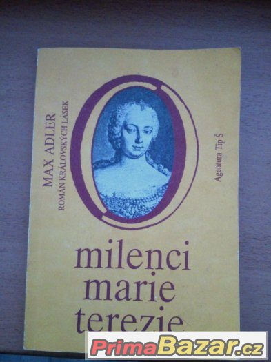 Max Adler-Milenci Marie Terezie