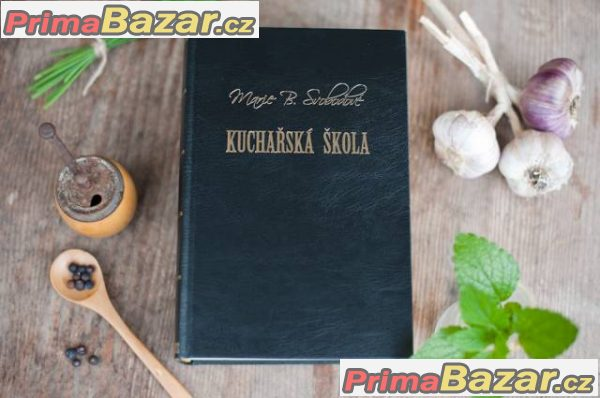 Prodám knihu Kuchařka škola Marie B. Svobodové