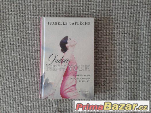J´adore New York - Isabelle Lafleche