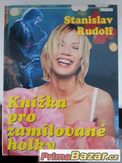 Stanislav Rudolf - Knížka pro zamilované holky