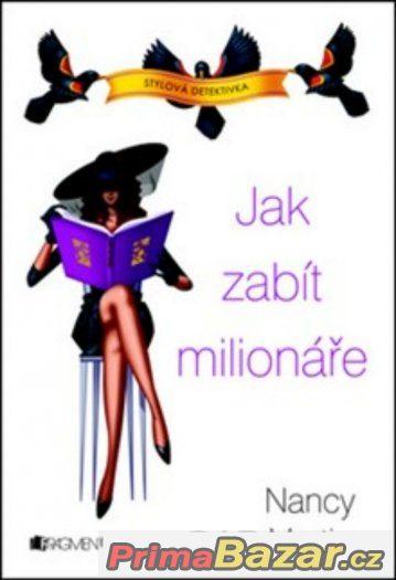 Jak zabít milionáře ( kniha je nová)