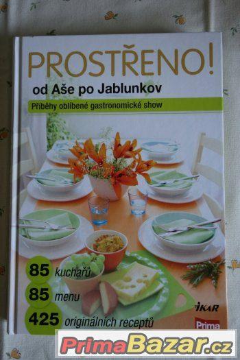 Kuchařka: Prostřeno 1 od Aše po Jablunkov, top stav