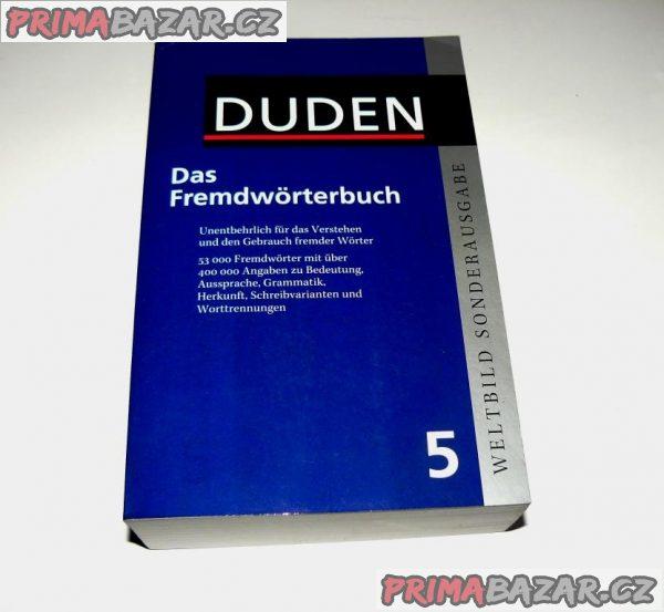 Das Fremdwörterbuch DUDEN (výkladový slovník cizích slov)