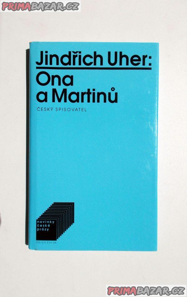 Ona a Martinů - Jindřich Uher