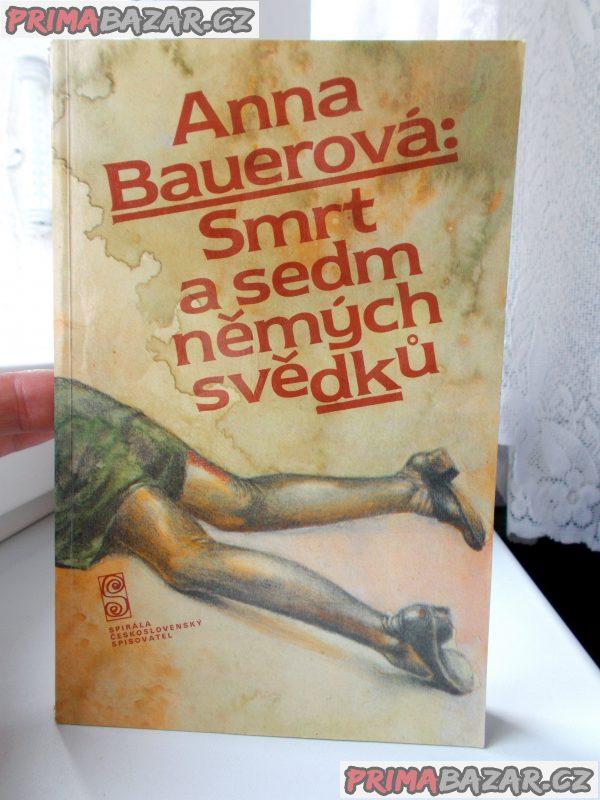 Anna Bauerová - Smrt a sedm němých svědků
