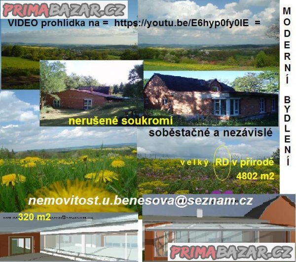 RD(novostavba) nedaleko Prahy v přírodě,pozemek4802m2,RD320m2+bus,vlak,D3,bazén,krb.vlož.